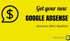 new google adsense account after being disabled
